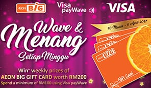 Spend a minimum of RM100 with Visa payWave to stand a chance to win RM200 AEON Big Gift Card