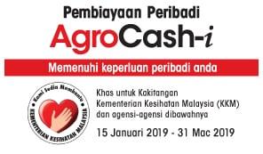 AgroCash-i: Pembiayaan Peribadi untuk kakitangan Kementerian Kesihatan