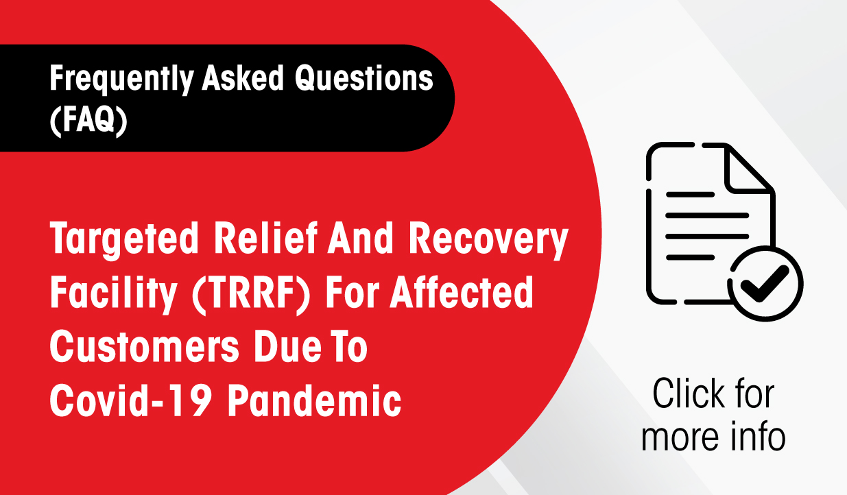 Thumbnail - Frequently Asked Questions Targeted Relief And Recovery Facility (TRRF)  For Affected Customers Due To Covid-19 Pandemics