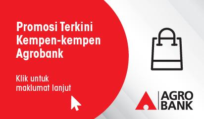 Promosi Terkini Kempen-kempen Agrobank