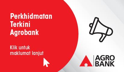 Perkhidmatan Terkini Agrobank